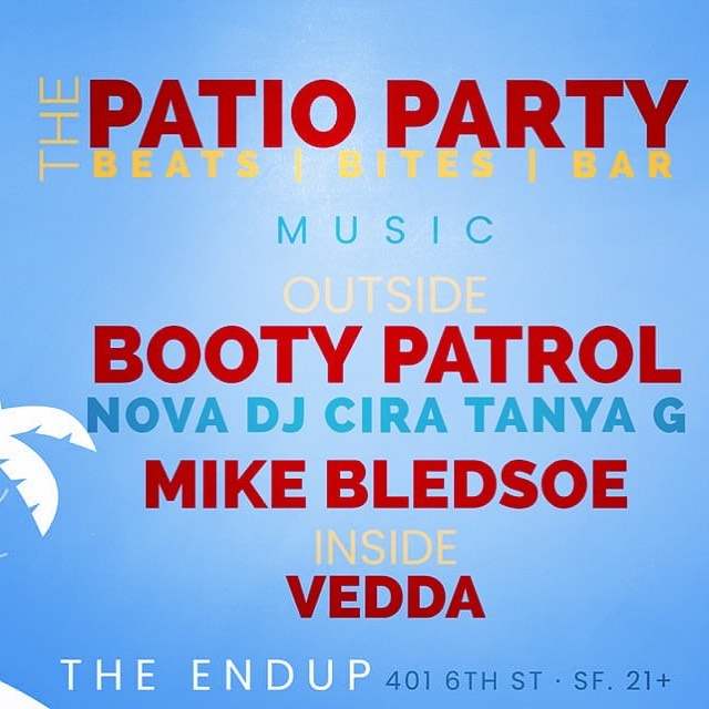 Come out for an early morning Saturday dance party outside on the patio with my Booty Patrol crew! We will be bringing the beats starting at 8:30am! 🌞🍹🌈 #endupsf #bootypatrol #nova #housemusic #sfparties #ladjs #pioneerdj #dayparty #pride