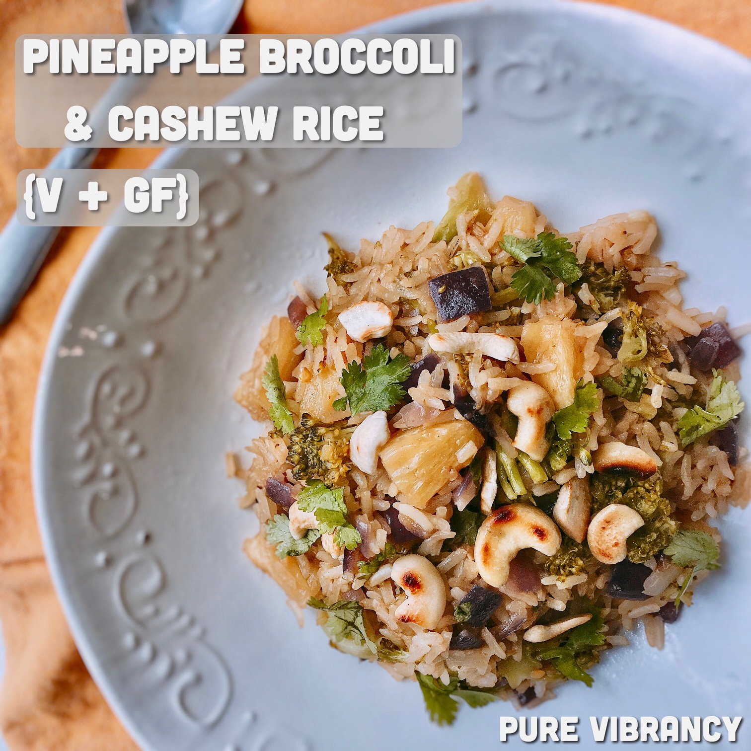 Pineapple Broccoli Cashew Rice