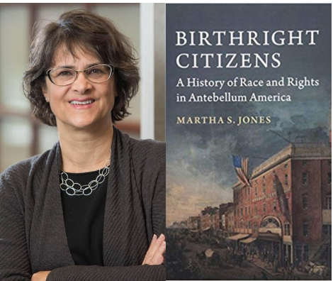FREE SPEECH 39: The Recurring Debate Over Birthright Citizenship and the Fight for Equal Rights - With Professor Martha Jones, Johns Hopkins University