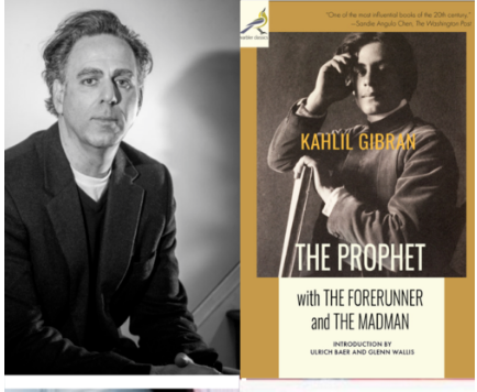Find What is Moving in Your Soul: Kahlil Gibran's The Prophet, with Glenn Wallis -