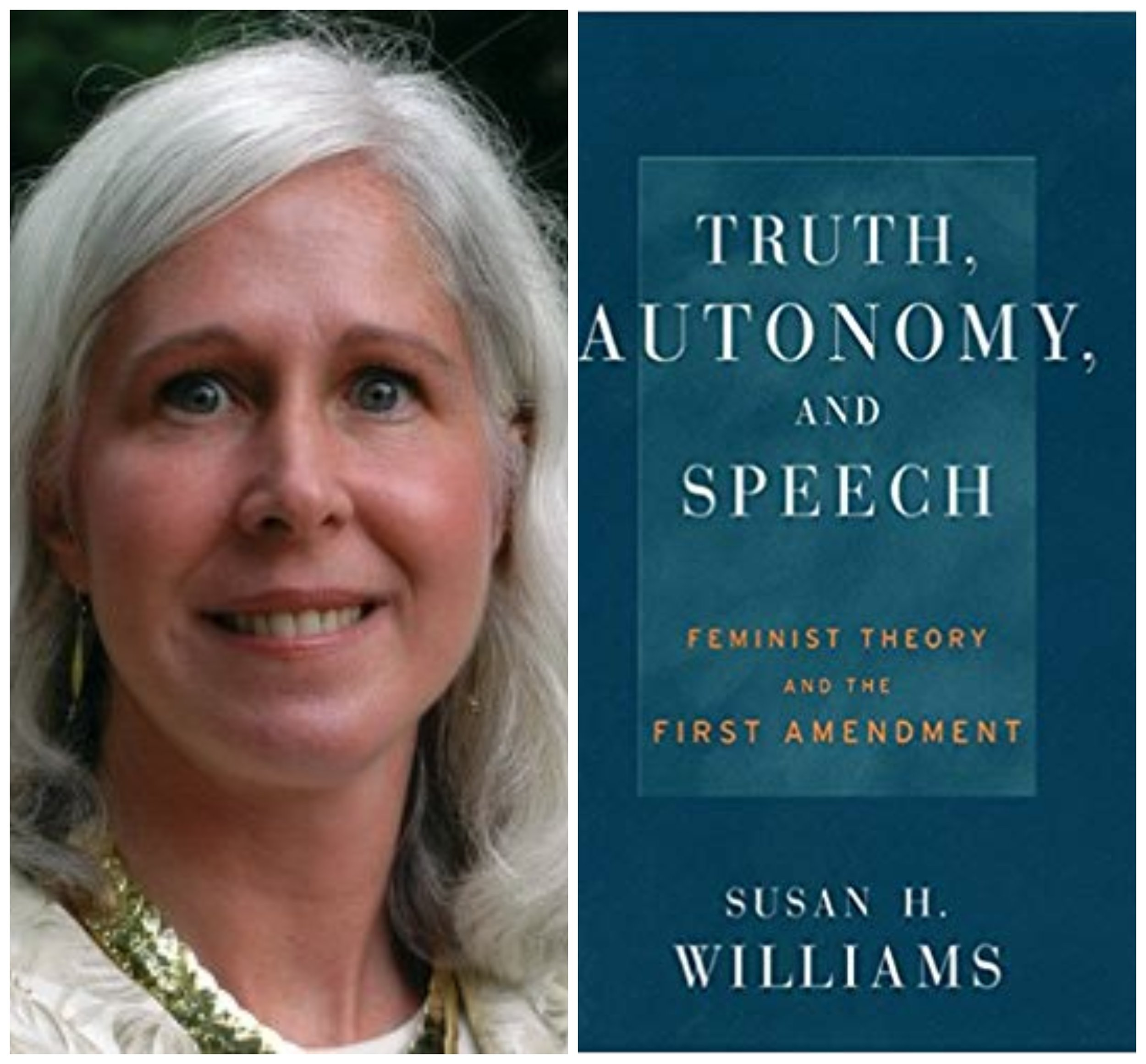 FREE SPEECH 48: Truth, Autonomy and Free Speech, with Susan Williams - READ MORE