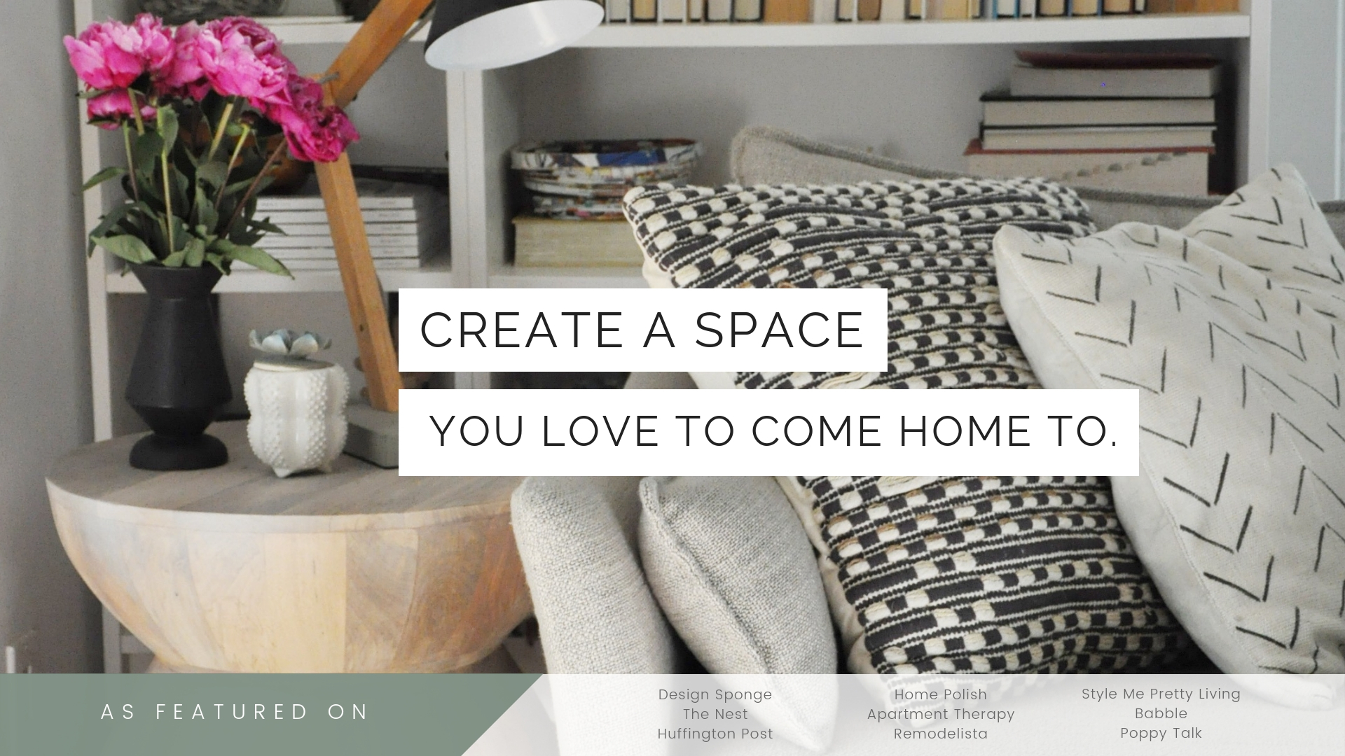 Create-a-space-you-love-to-come-home-to.jpg