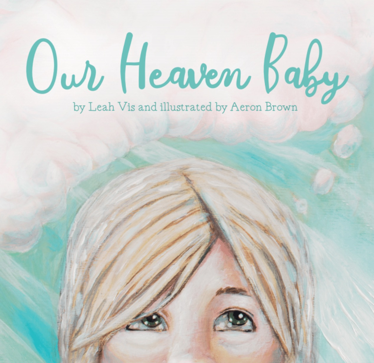Our Heaven Baby by Leah Vis.jpeg