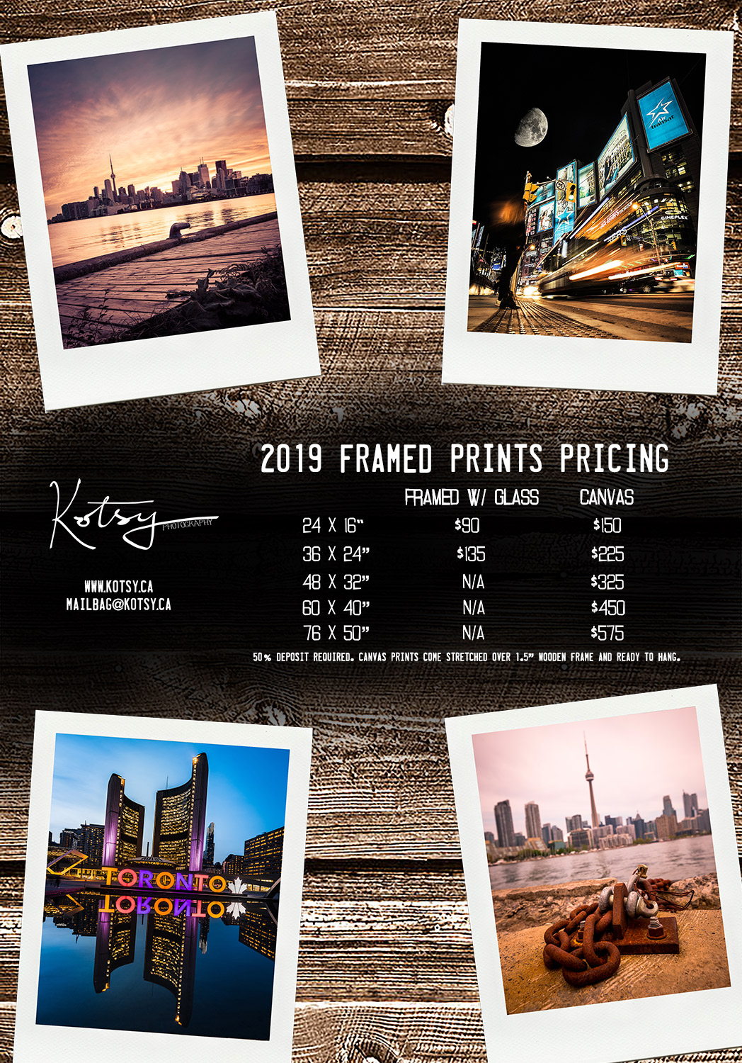 "2019 Framed Prints Pricing  Framed w/ Glass  24x16"" - $90 36x24"" - $135   Canvas  24x16"" - $150 36x24"" - $225 48x32"" - $325 60x40"" - $450 76x50"" - $575  50% deposit required. Canvas prints comes stretched over a 1.5"" wooden frame and ready to hang."