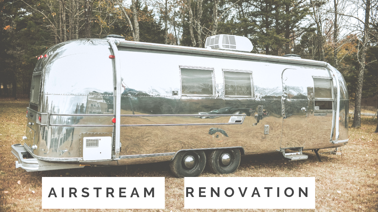 airstream renovation tour