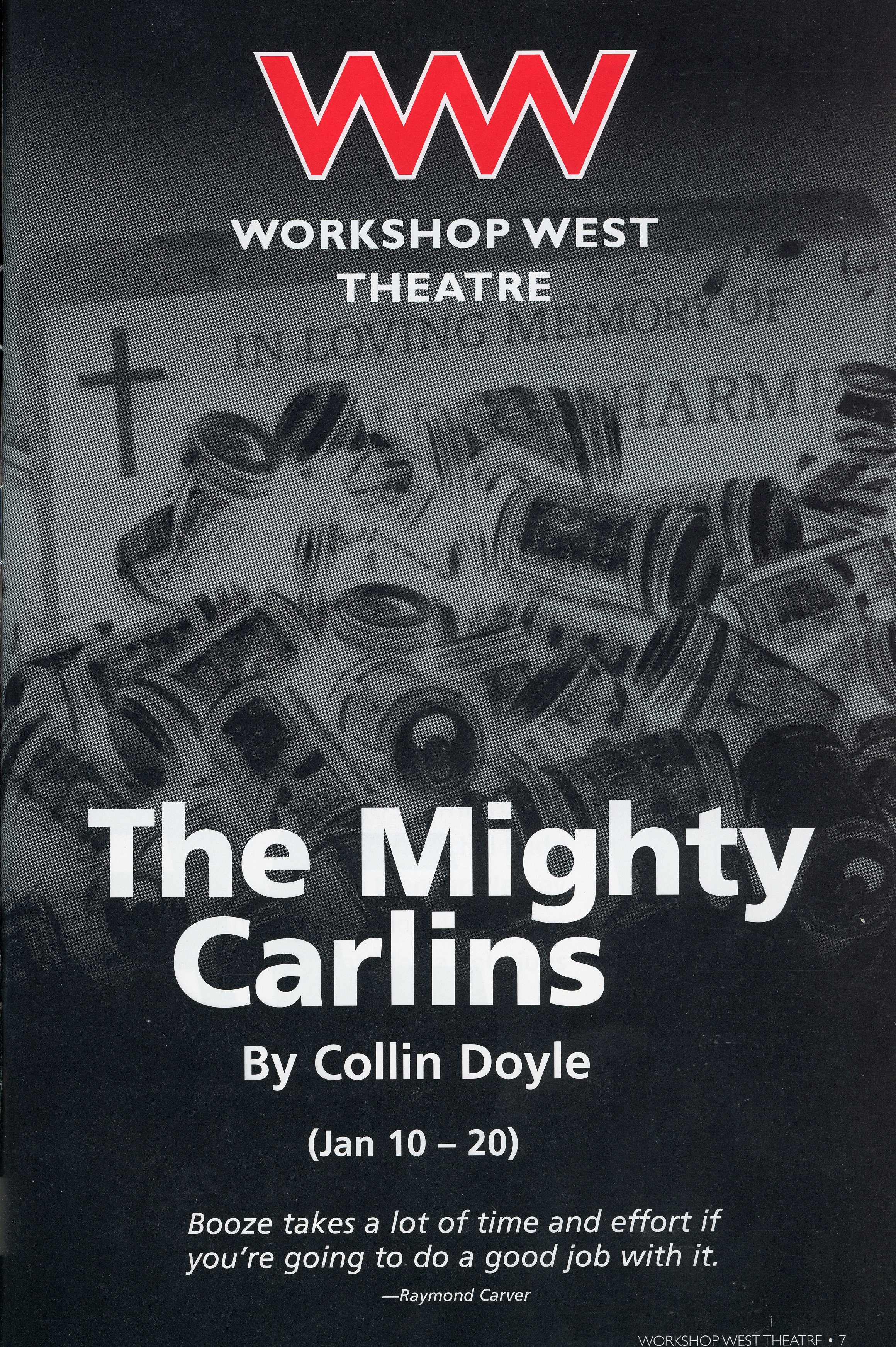 Workshop West Theatre (2008)-Production Cover- The Mighty Carlins_JPEG.jpg