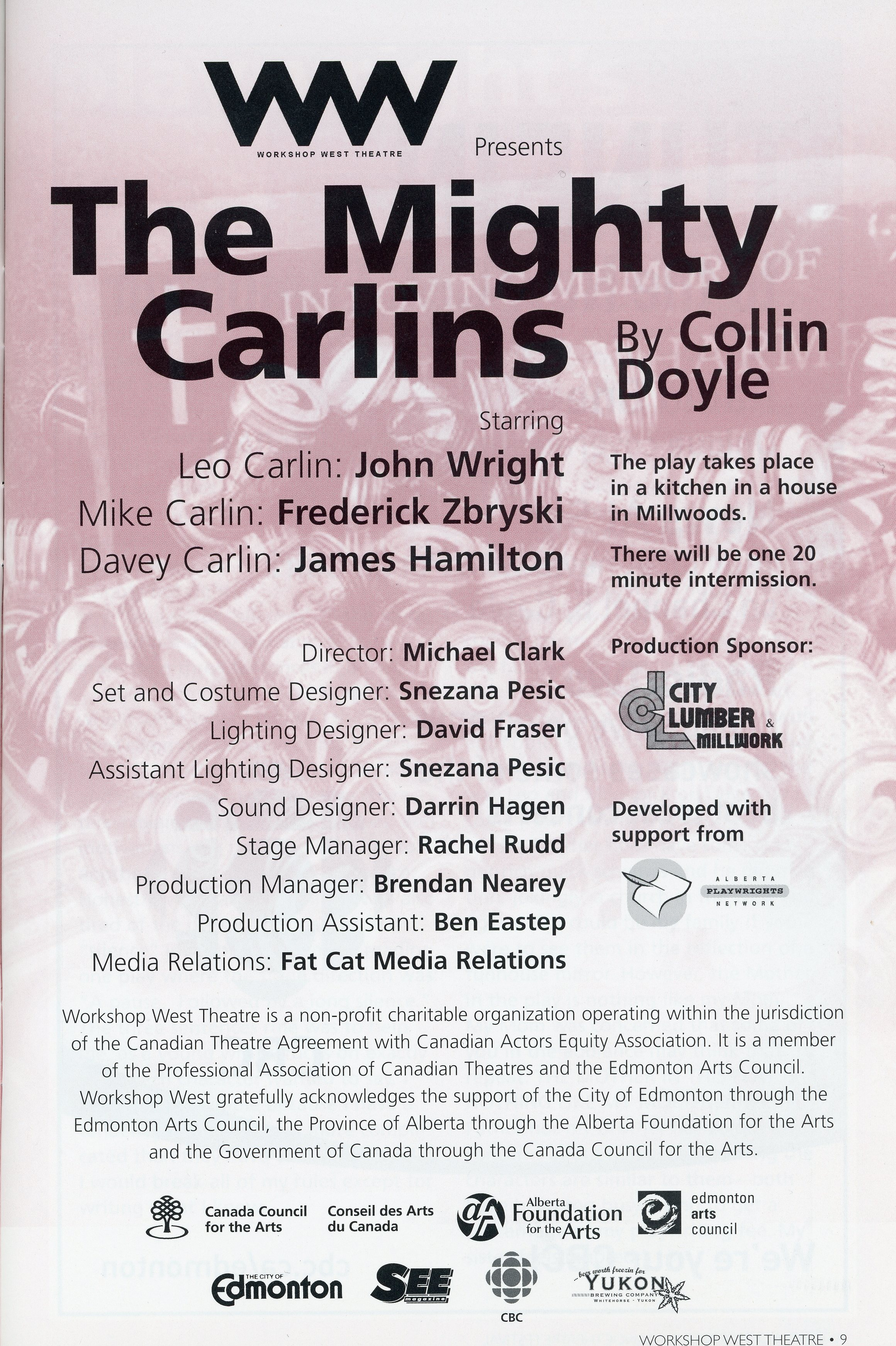 Workshop West Theatre (2008)-Production Information- The Mighty Carlins_JPEG.jpg