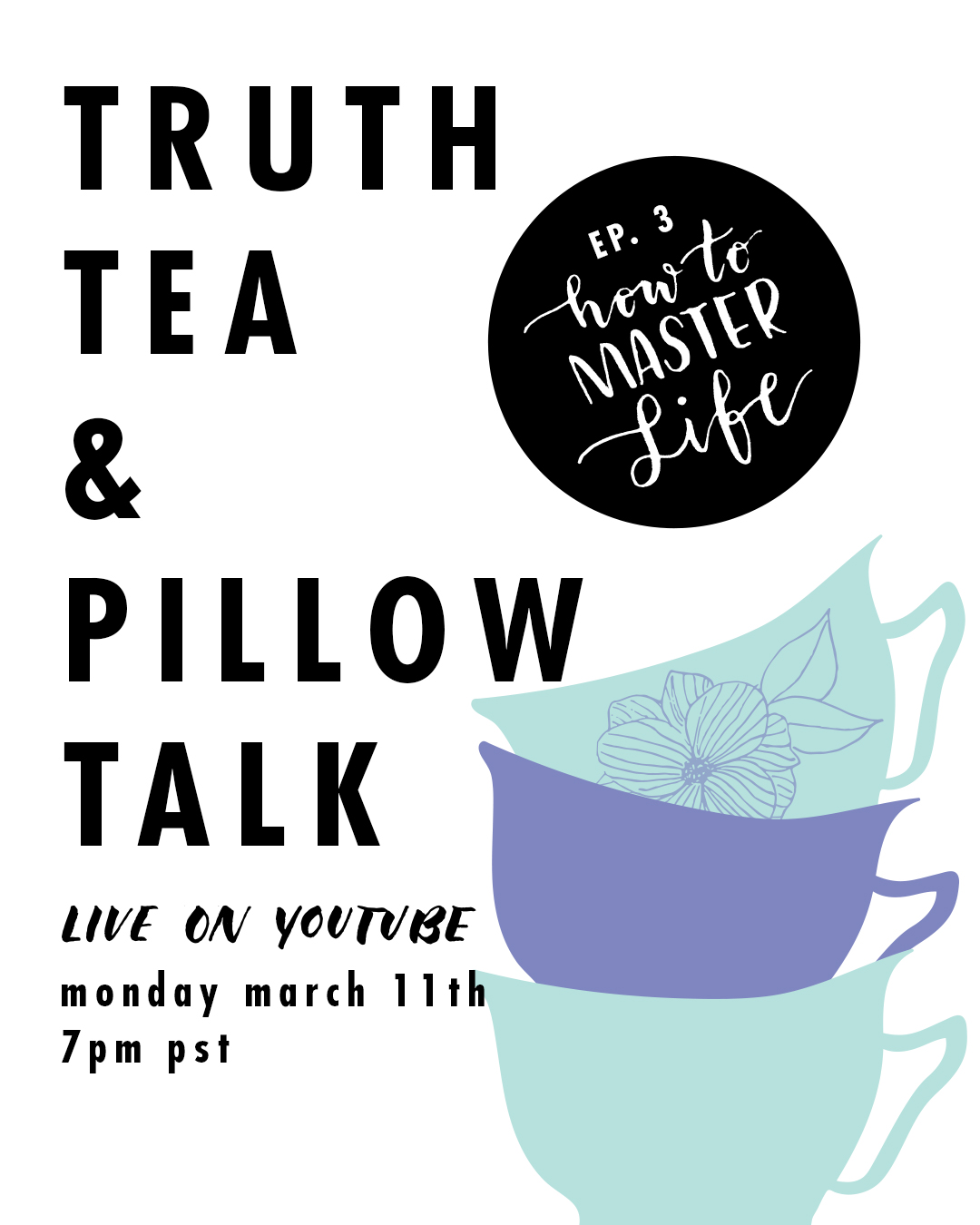truth-tea-and-pillow-talk-flyer.jpg