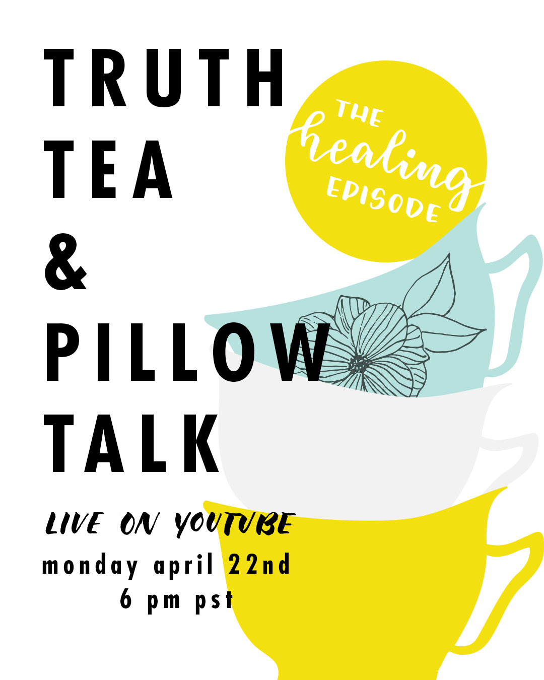truth-tea-and-pillow-talk-flyer-ep4.jpg