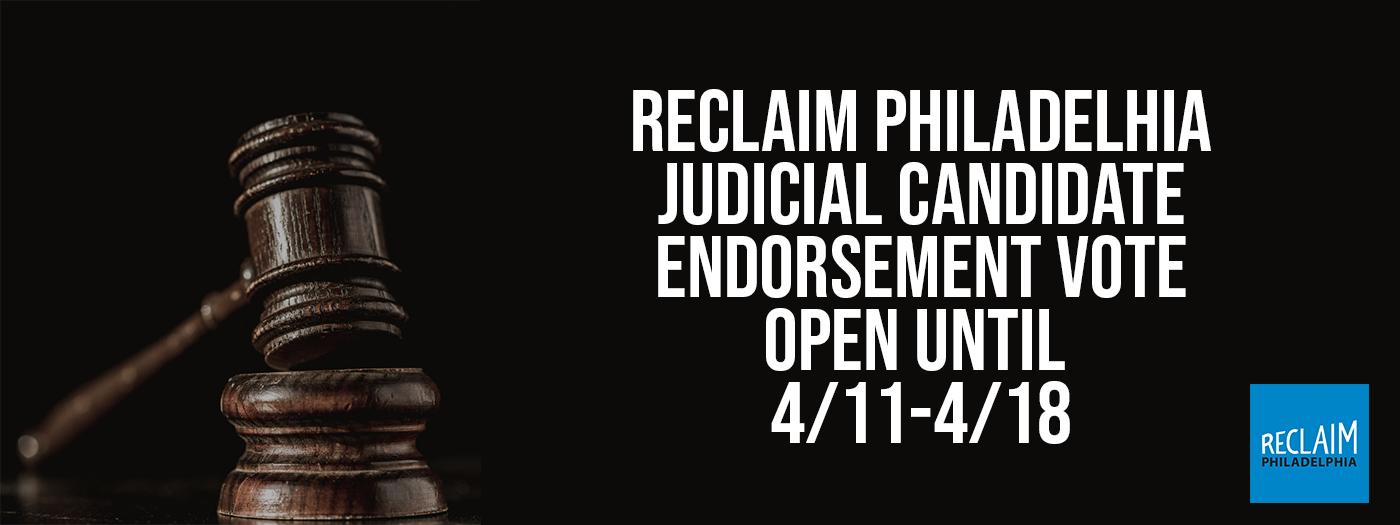 Reclaim Philadelphia's Steering Committee Judicial