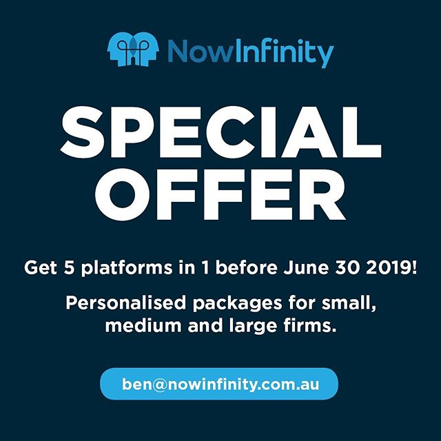 Thinking about making the switch to NowInfinity?  We have a special offer for all new members who join before June 30. We have personalised packages for small, medium and large firms.  Get in touch with Ben Gill to find out more.  Email: ben@nowinfinity.com.au