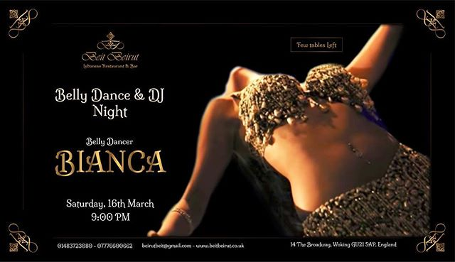 Lebanese Night at its finest! . This Saturday at Beit Beirut hosting a Belly Dancing Night featuring the super Belly Dancer Bianca and our beloved DJ Rob! Accompanied by the best Lebanese Food and Wine! . . Book Your Table NOW!! . For reservation 01483 723080 Or via email beirutbeit@gmail.com or website https://www.beitbeirut.co.uk/reservations/ . . .  #beitbeirut #beitbeirutwoking #nightlife #event #night #lebanesefood #lebanesewine #mediterraneanfood #liveentertainment #Dj #bellydancer #saturday #party #wearewoking #woking #surrey #lebanese #food #toplondonrestaurants #london #lebanon #londonfood #toplondonrestaurants