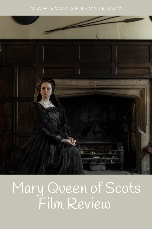 film review Mary Queen of Scots