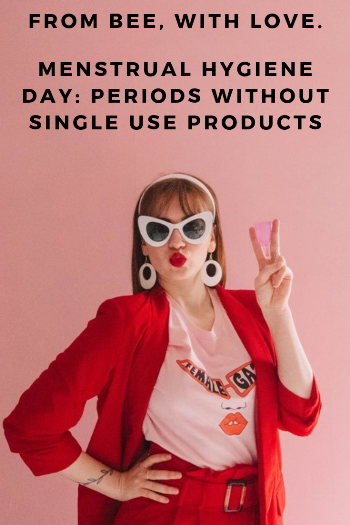 Menstrual Hygiene Day: Periods Without Single Use Products.png