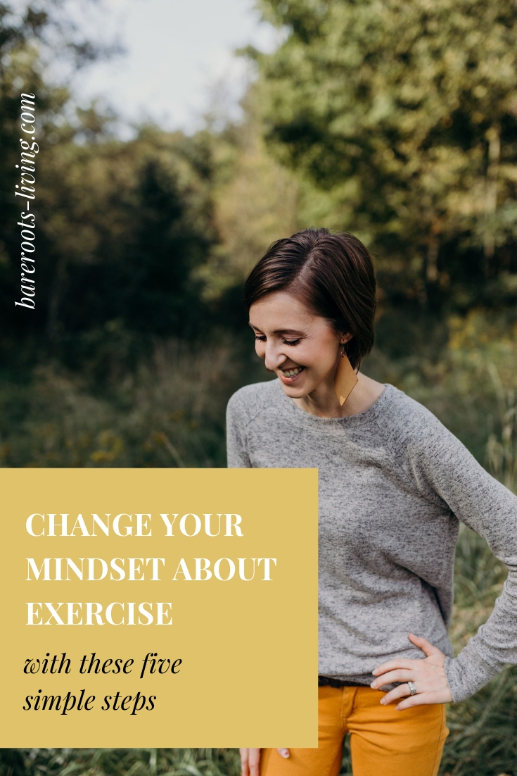 how to change your mindset about exercise