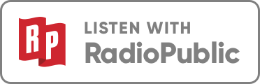 Listen with RadioPublic.png