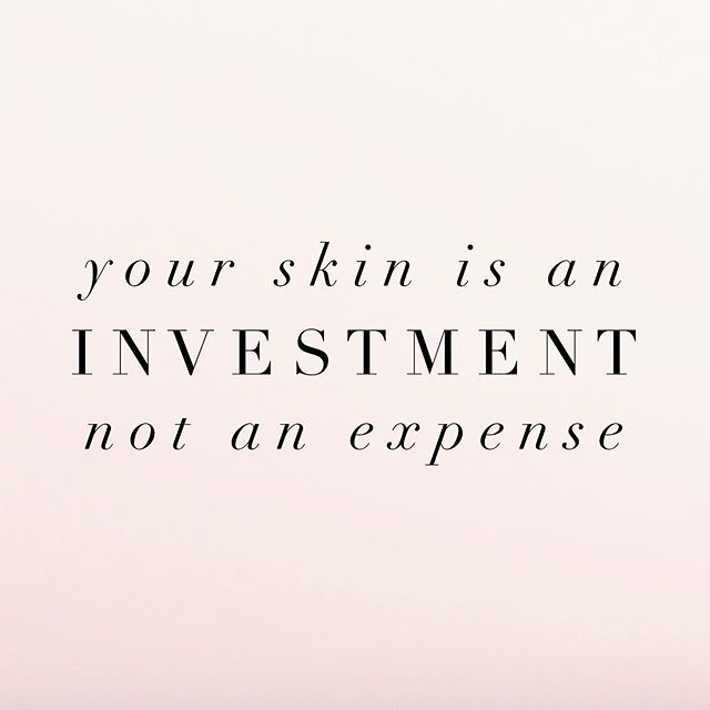 FACIAL TREATMENTS AND A GOOD HOME CARE ROUTINE IS THE MOST EFFECTIVE WAY TO YOUNGER LOOKING SKIN!! - What was the last investment you made in your skin?