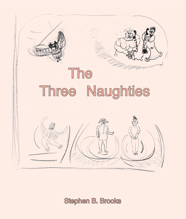 The Three Naughties
