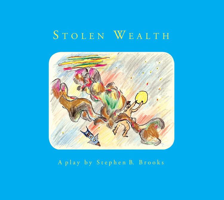 Stolen Wealth