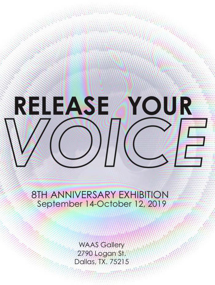 Release Your Voice 8th Anniversary Exhibition   Sept 14 - Oct 12, 2019  Opening Reception / Saturday, Sept 14 from 7:00PM - 9:00PM     More information