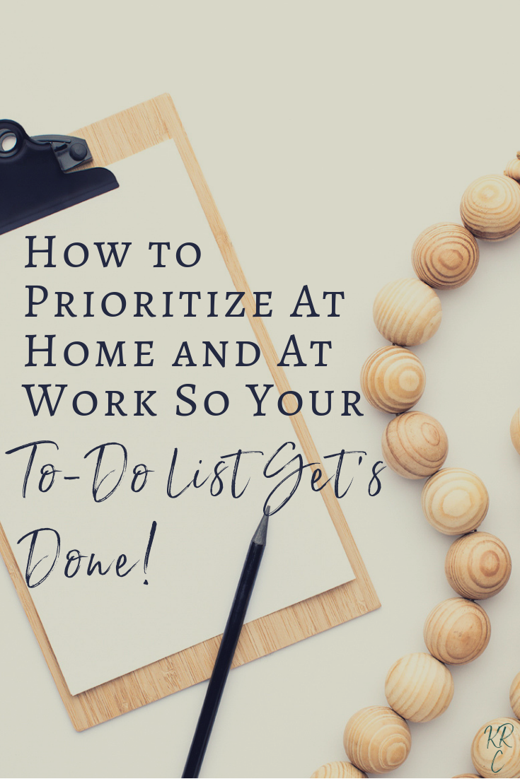How to Prioritize At Home and At Work So Your To-Do List Gets Done.png