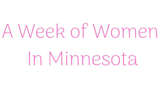 A Week of Women In Minnesota.png