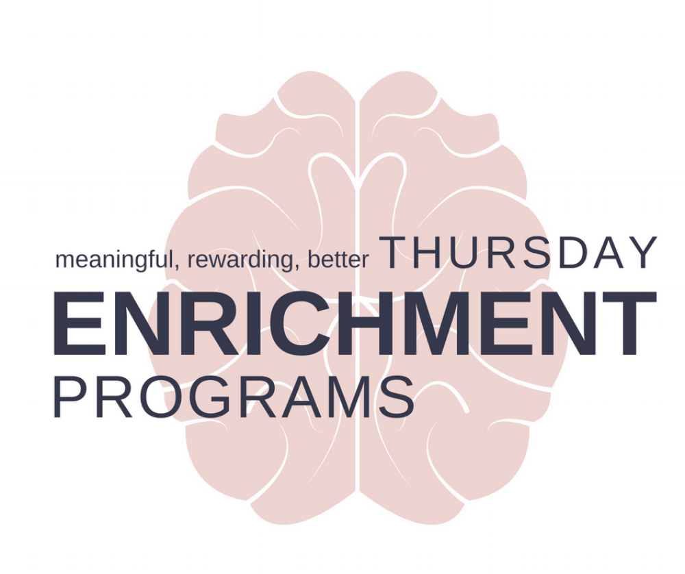 "Our  Thursday Enrichment Series  is thought-provoking and relevant. Topics are diverse and appealing. Recent Programs have included, ""Listening to Our Senses"" and ""Art Talks"" (Maureen Nolette and Nora Faber Overvoorde)."