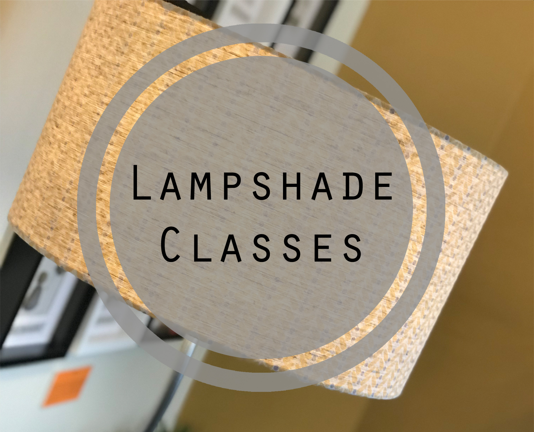 Lampshade Classes.jpg