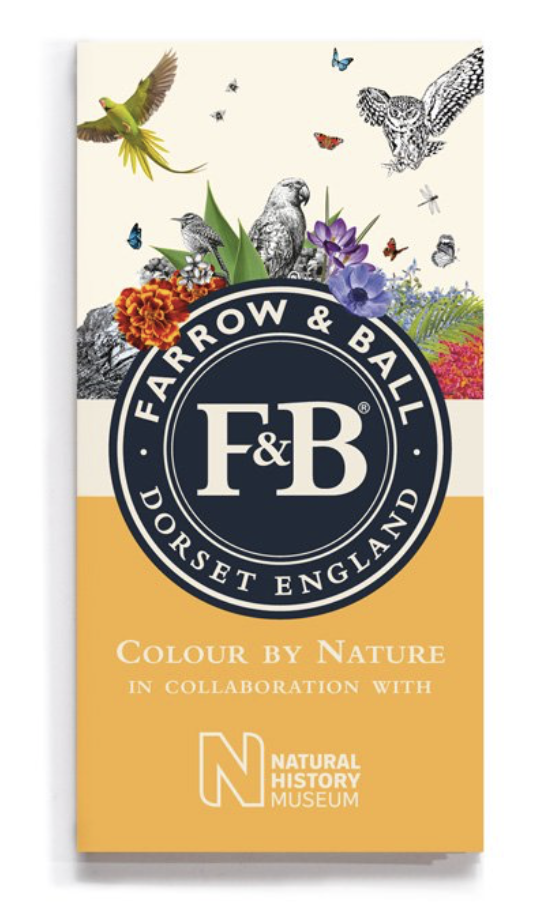 NEW COLLECTION Launching               19th September 2019 - Farrow & Ball's new collection is a collaboration with The Natural History Museum in London.Pre-Order your Colour Card now.