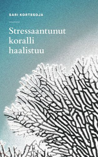 Stressaantunut_koralli_haalistuu.jpg