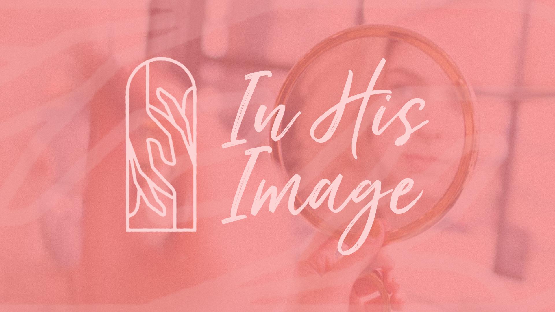 110119.In His Image.Ladies Retreat.Art.3.jpg