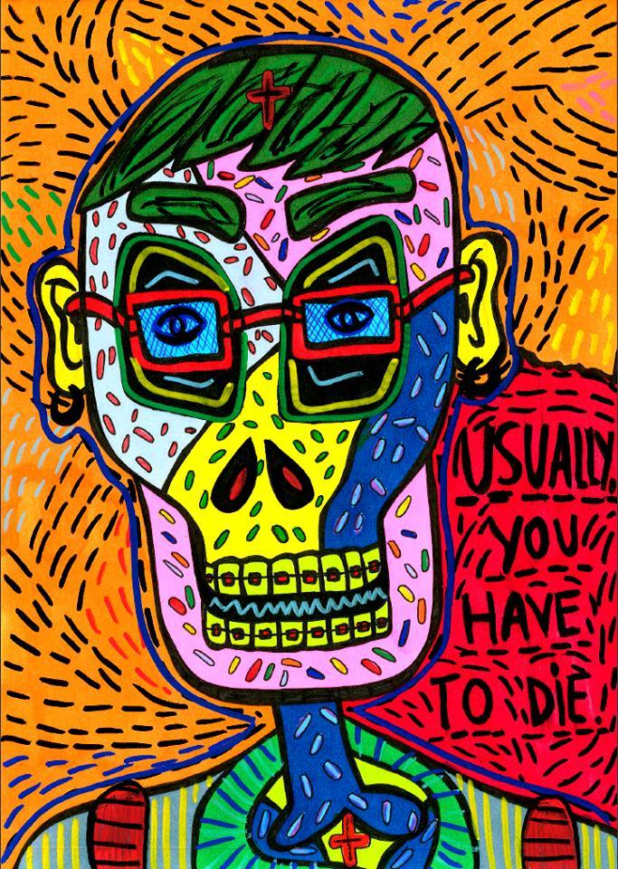 """""""Usually you have to die"""" , 2013   Marker on paper, 21 x 29.7 cm"""