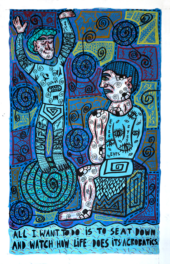"""""""All I want to do is to seat down and watch how life does its acrobatics"""" , 2017   Acrylic paint and Posca marker on linen, 120 x 160 cm Private Collection"""