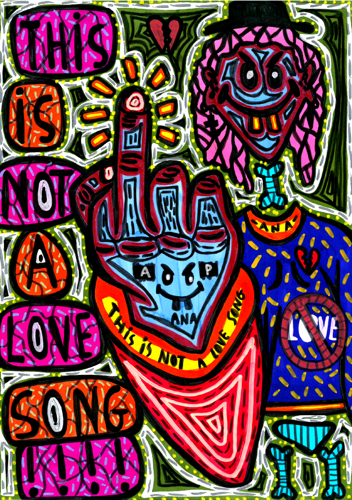 """""""This is not a love song!"""" , 2014   Marker on paper, 21 x 29.7 cm Private Collection"""