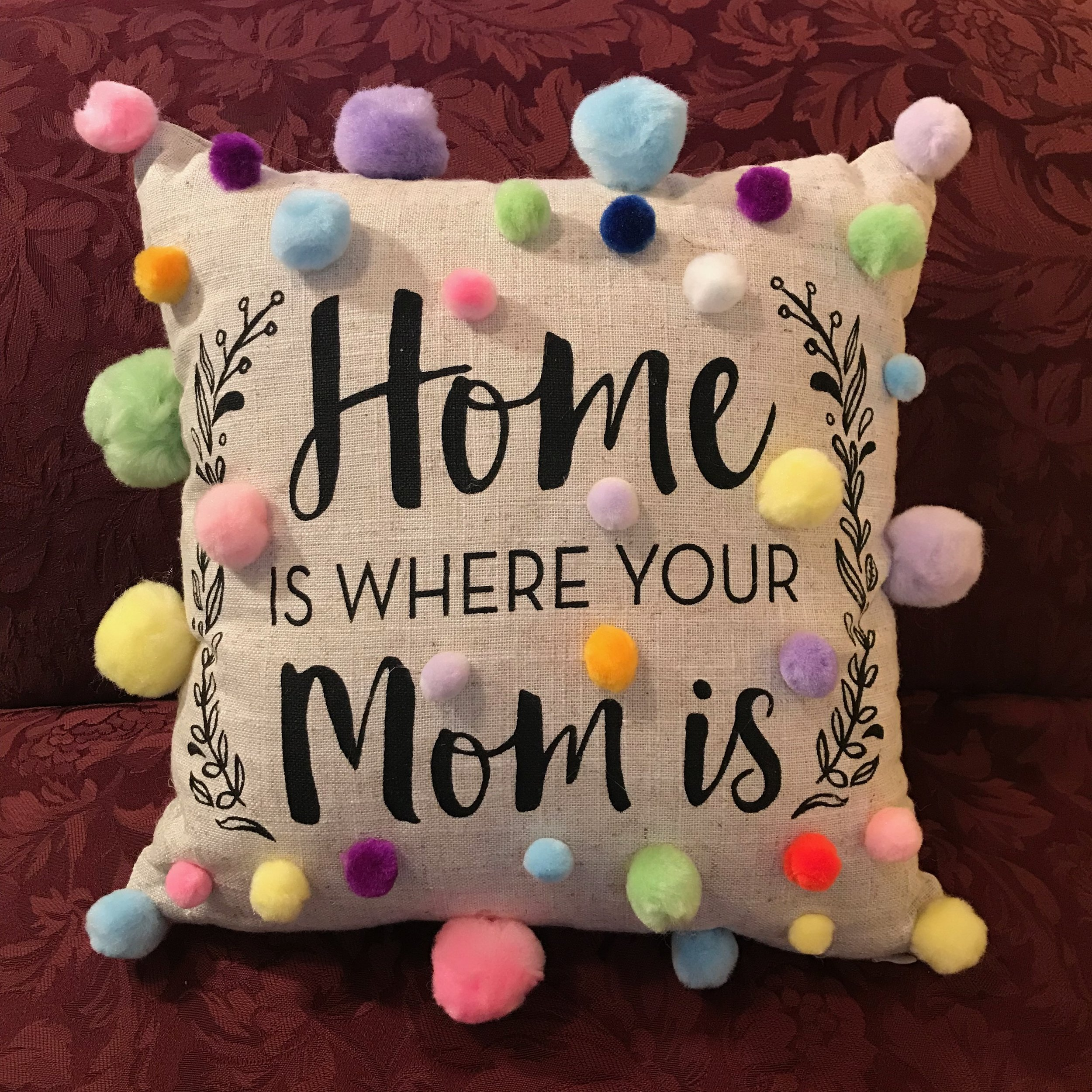 Day 351. Pom-pommed a pillow for Mom
