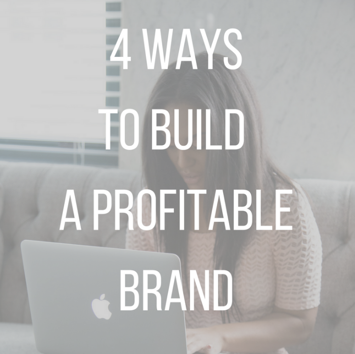4 ways to build a profitable brand.PNG