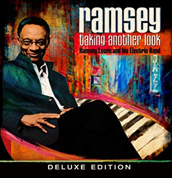 Ramsey Lewis and his Electric Band,  Taking Another Look Deluxe Edition