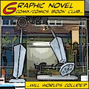 MANCHESTER MAD GRAPHIC NOVEL GROUP - The second Monday of every month, 6.30-8.30pm.A discussion group for those looking to discuss graphic novels, comics, comix and web-comics.