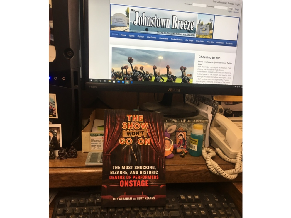 "THE SHOW WON'T GO ON  ARRIVES IN THE NEWSROOM OF THE JOHNSTOWN BREEZE NEWSPAPER IN JOHNSTOWN, COLORADO; ACCORDING TO EDITOR AND PUBLISHER MATT LUBICH, FOR ""READING AND REFERENCE."""