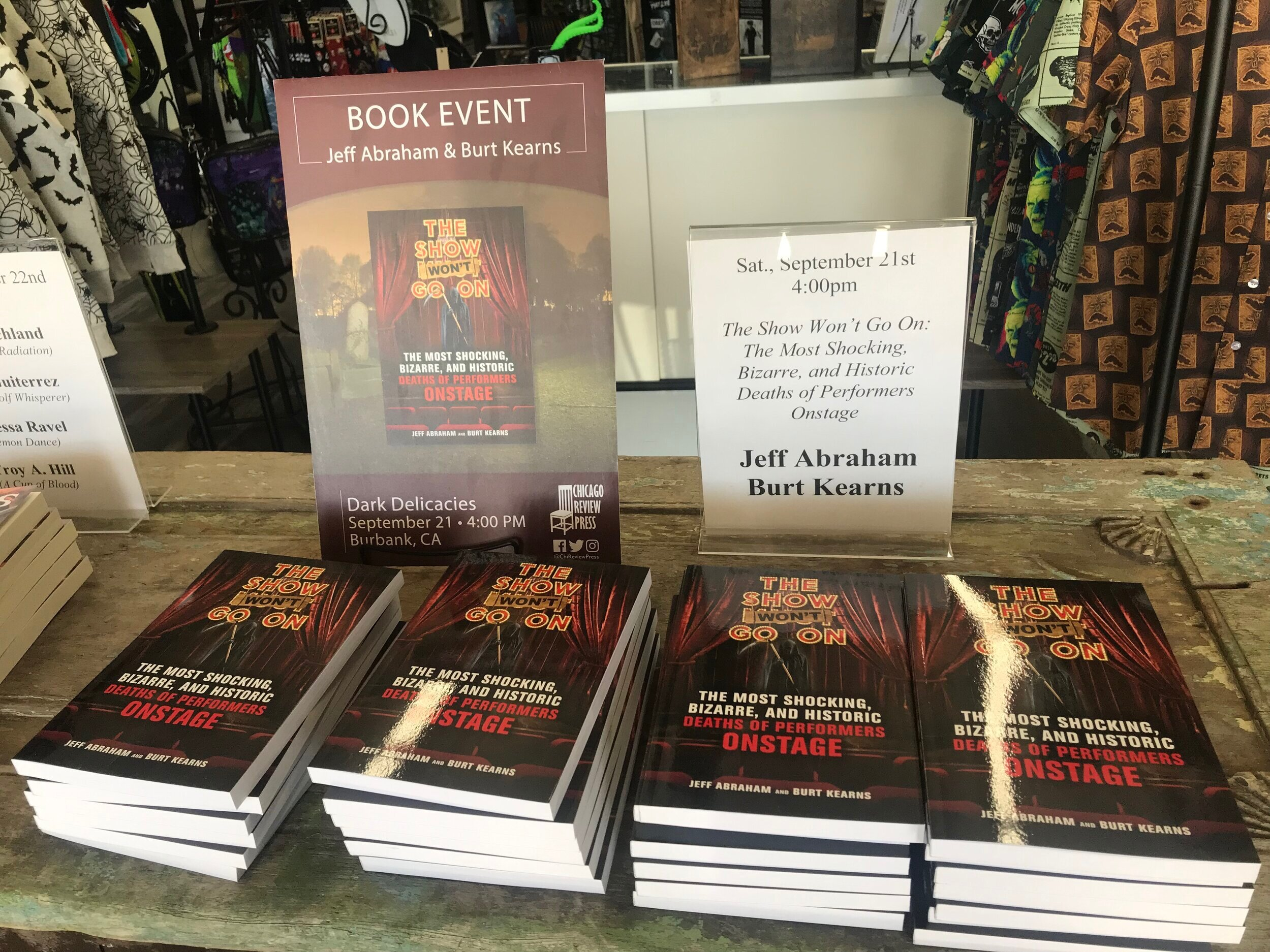 "21 SEPTEMBER 2019: THE SECOND STOP ON JEFF & BURT'S APPEARANCE TOUR FOR  THE SHOW WON'T GO ON  IS AT THE DARK DELICACIES, THE RENOWNED ""HOME OF HORROR"" BOOKSTORE & GIFTSHOP IN BURBANK"