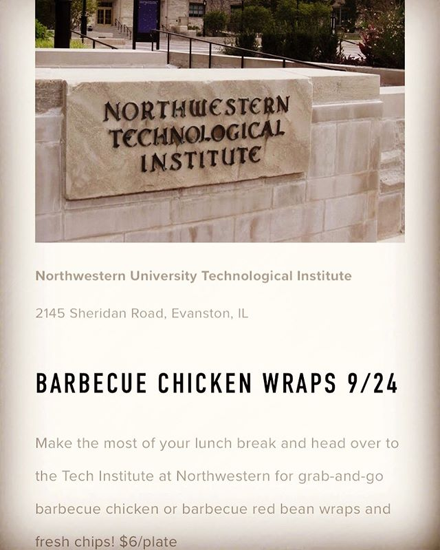 Join me for another lunch pop-up tomorrow 9/24 from 11:30-2 at the Tech Institute over on the Northwestern Campus. For $6/plate choose from: -barbecue chicken wrap w/ chips -barbecue red bean wrap w/ chips  Hope to see you there! K thanks, byeeeeee  #popuplunch #getoutside #eatlocal #latchcatering