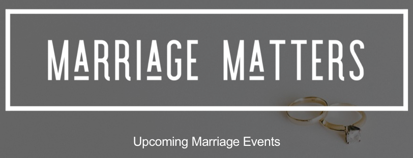 Click this image for more info on our upcoming Marriage Retreats.