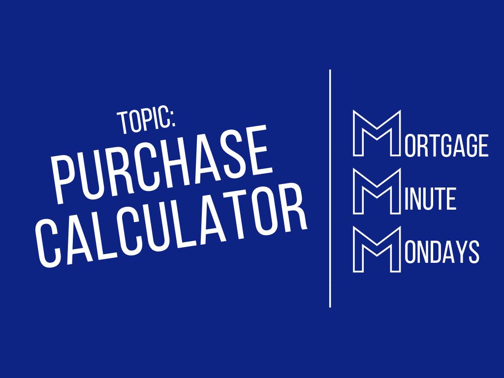 Mortgage Purchase Calculator