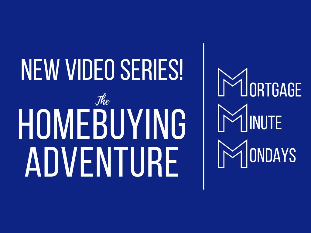 New Series: Homebuying Adventure