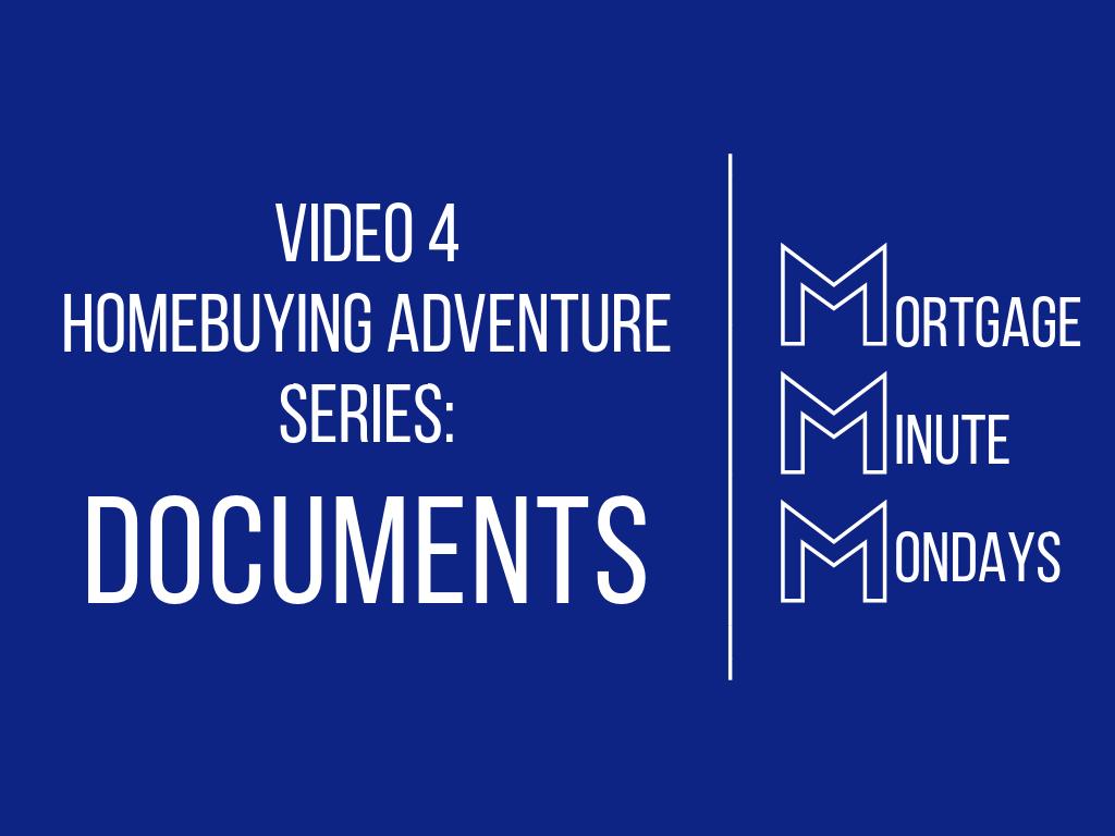 Video 4 Homebuying Adventure: Documents