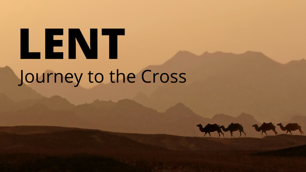 LENT Journey to the Cross.png