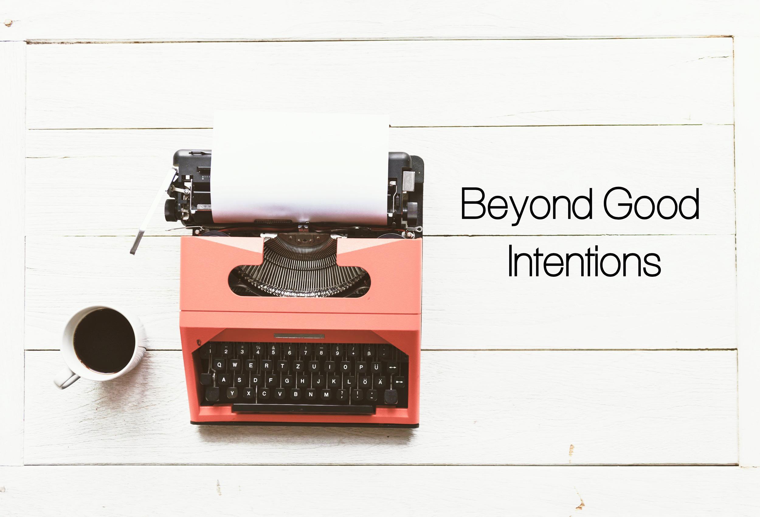Beyond Good Intentions Text.jpg