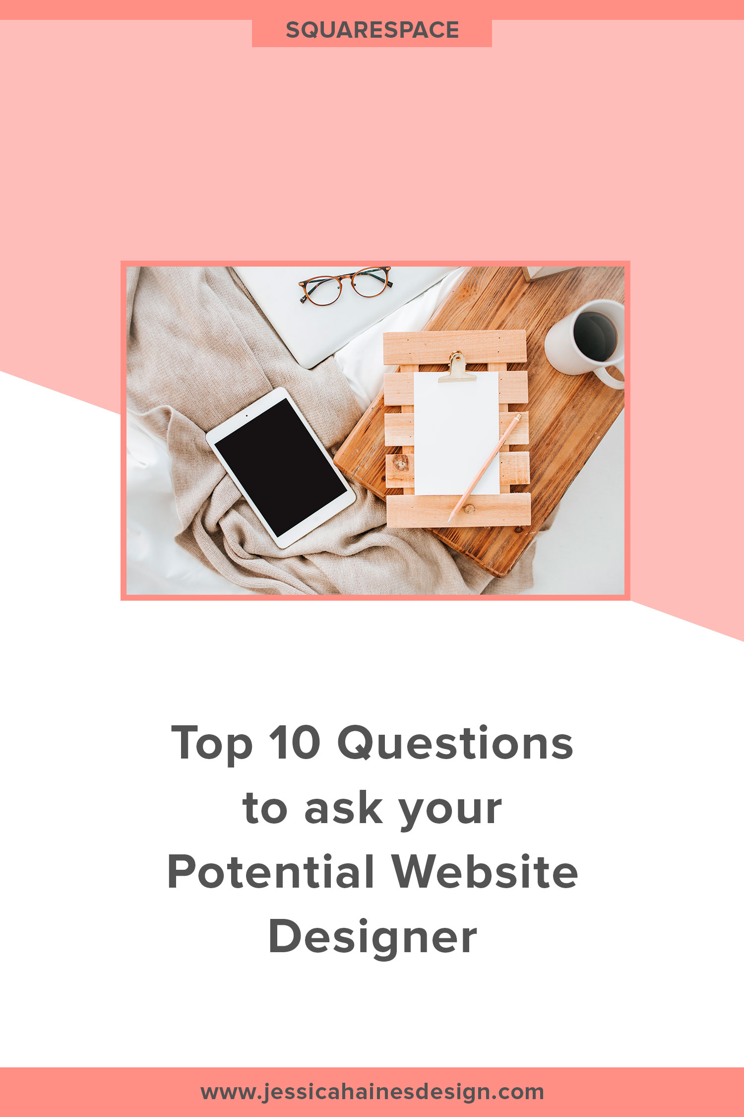 Designing your new business website can be a big deal. If you've decided to hire someone to do it for you, you want to find the right person to work with, since the right website designer can make the process a dream come true and the wrong one could be a nightmare! Click through to see the top 10 questions to ask a potential website designer so you find the right fit and enjoy the website design process so much more! | www.jessicahainesdesign