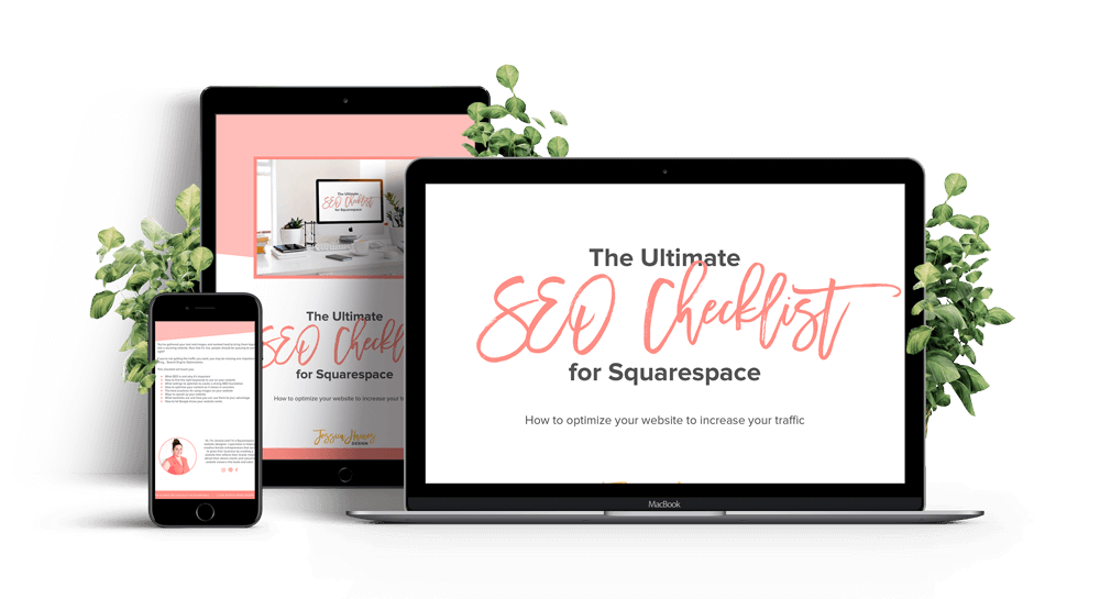 The Ultimate SEO Checklist for Squarespace - This free checklist will teach you how you can optimize your website to attract more visitors to your website from Google. It will take you through step by step the settings to update and how to create new content so you can get your website to show in search results. Sign up for free here | www.jessicahainesdesign.com
