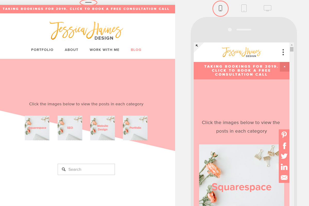 When designing your Squarespace website, you also want to make sure you check how your website will look on mobile devices. This will ensure things look just the way you want them on the smaller screen sizes! This can be done by clicking the bar a the top of your page, and then the phone icon | www.jessicahainesdesign.com